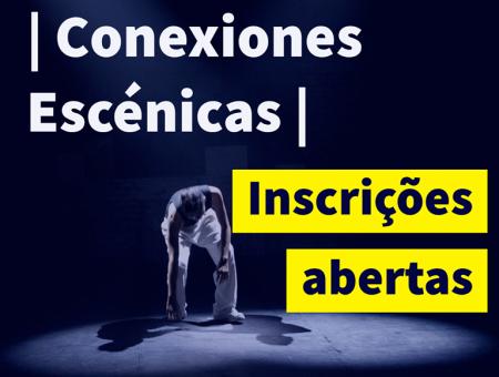 """Selecionados para a Oficina """"Conexiones Escénicas"""""""