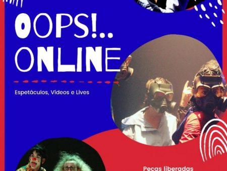 Oops!.. Online – Teatro na Quarentena